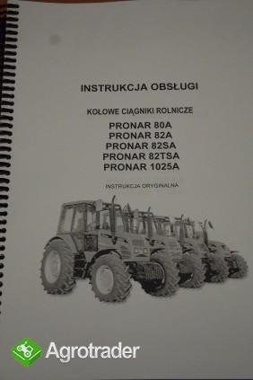 Instrukcja obsługi ciągnika PRONAR 80A, 82A, 82SA,82TSA,1025A.