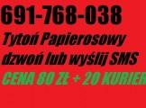 TYTOŃ  PAPIEROSOWY  691768038